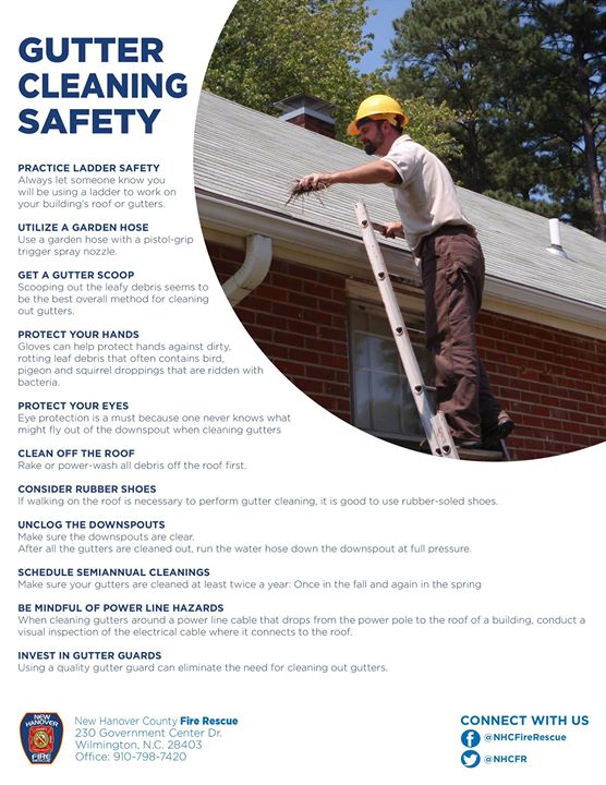 Practice Ladder Safety Always let someone know you will be using a ladder to work on your building's roof or gutters. #SaeftFirst #NHCFR
