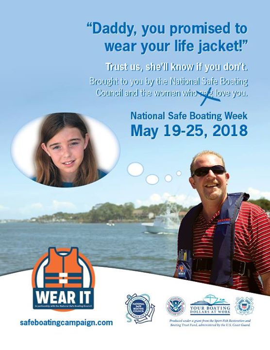 National Safe Boating Week is May 19-25, 2018. Always remember to wear your life jacket. #NHCFR #NSBC #StaySafe
