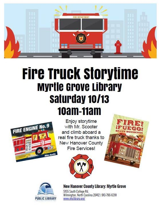 Fire Truck Storytime will start soon and New Hanover County Fire Rescue don't want you to miss it! Come see us at 10:00am with Mr. Scooter at Myrtle Grove Library. #NHCLibrary #NHCFR #FirePreventionWeek