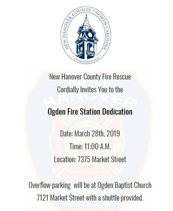 Join New Hanover County Fire Rescue March 28th for the dedication of the new Ogden Fire Station 16! #NHCFR #NHCgov